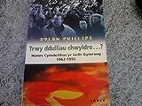 img - for Trwy Ddulliau Chwyldro: Hanes Cymdeithas yr Iaith, 1962-92 (Welsh Edition) book / textbook / text book