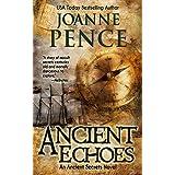 Ancient Echoes (Ancient Secrets Book 1)
