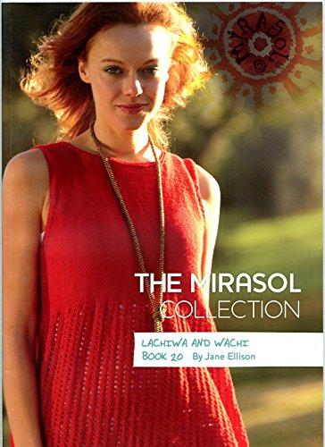 Lachiwa and Wachi - The Mirasol Collection Book 20 - Jane Ellison Knitting Pattern Book ()