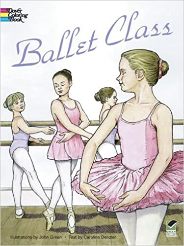 Book Ballet Class Coloring Book (Dover Fashion Coloring Book)