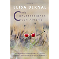 Mis conversaciones con Alegría (Spanish Edition)