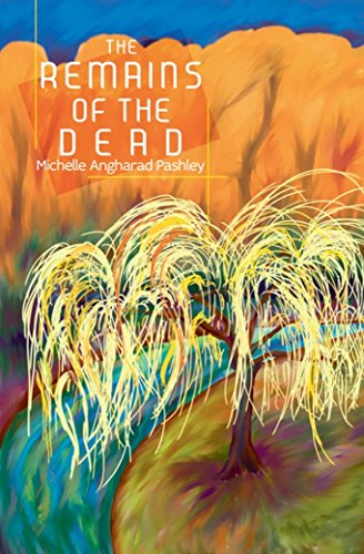 The Remains of the Dead by [Angharad Pashley, Michelle]