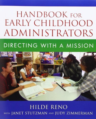 Handbook for Early Childhood Administrators: Directing with a Mission by Hilde Reno (2007-05-05) -