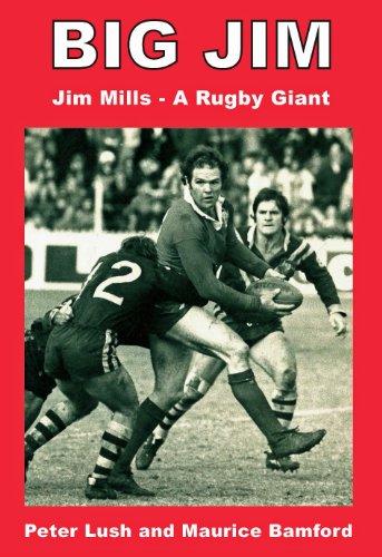 Big Jim: Jim Mills - a Rugby ()
