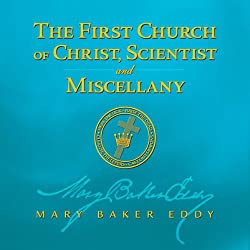 The First Church of Christ, Scientist and Miscellany