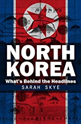 North Korea - What's Behind the Headlines (30-Minute Guides)