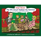 Help! Mom! The 9th Circuit Nabbed the Nativity (Help! Mom!)