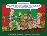 Help! Mom! The 9th Circuit Nabbed the Nativity (Help! Mom!)