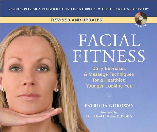 Facial Fitness: Daily Exercises & Massage Techniques for a Healthier, Younger Looking You pdf