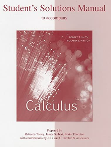 student s solutions manual to accompany calculus robert smith rh amazon ca Calculus Formulas Calculus Book Solutions