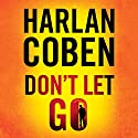 Don't Let Go Audiobook by Harlan Coben Narrated by Steven Weber