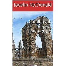 Catalhoyuk Report 1999-2002
