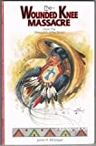 img - for The Wounded Knee Massacre: From the Viewpoint of the Sioux book / textbook / text book