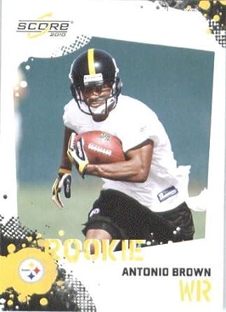 d9b0ba711 Antonio Brown RC - Pittsburgh Steelers (RC - Rookie Card) 2010 Score  Football Card