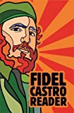 Fidel Castro Reader: New, updated edition