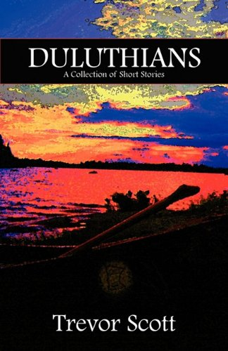 Duluthians: A Collection of Short Stories