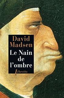 Le nain de l'ombre par Madsen
