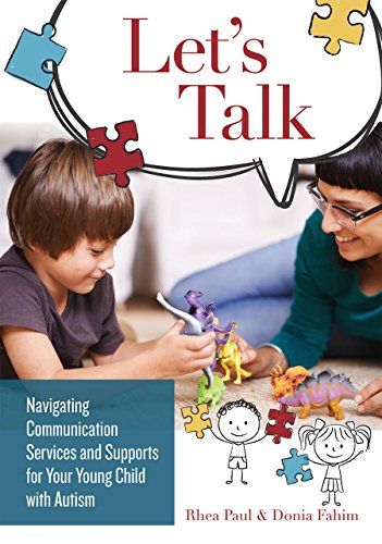 Let's Talk: Navigating Communication Services and Supports for Your Young Child with Autism