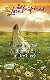 Wildflower Bride in Dry Creek (Love Inspired)