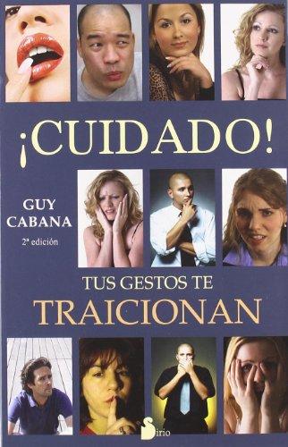Cuidado, tus gestos te traicionan (Spanish Edition) by Brand: Sirio