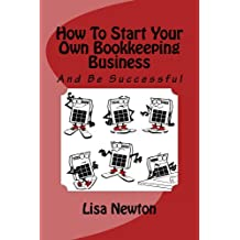 How To Start Your Own Bookkeeping Business