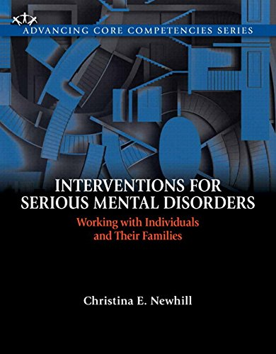 Interventions for Serious Mental Disorders: Working with Individuals and Their Families, Enhanced Pearson eText -- Acces