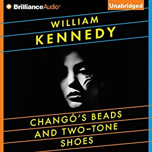 Chango's Beads and Two-Tone Shoes Audiobook