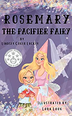 Rosemary the Pacifier Fairy