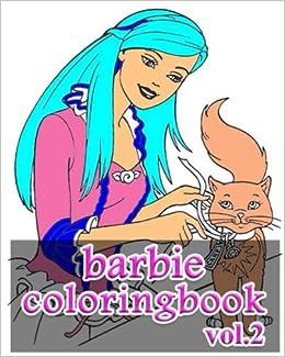 Amazon Barbie Coloring Books Book VoL2 Stress Relieving 9781548446758 Alexa Cosmo