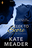 One Week to Score (Tall, Dark, and Texan)