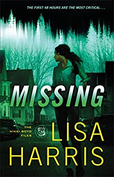 Missing (The Nikki Boyd Files Book #2) by [Harris, Lisa]