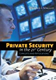 img - for Private Security In The 21St Century: Concepts And Applications book / textbook / text book