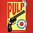 Pulp Audiobook by Charles Bukowski Narrated by Christian Baskous