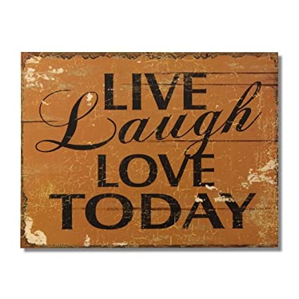 Adeco Decorative Wood Wall Hanging Sign Plaque Live Laugh Love Today Brown Black