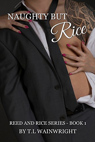NAUGHTY BUT RICE (REED AND RICE SERIES Book 1)