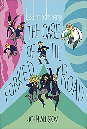 Bad Machinery, Vol. 7: The case of the forked road - John Allison