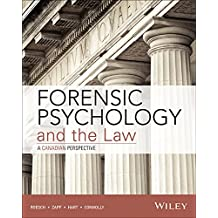 Forensic Psychology and the Law, Canadian Edition