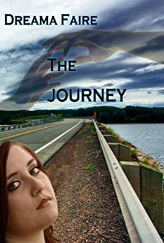 The Journey: an erotic romance by [Dreama Faire]