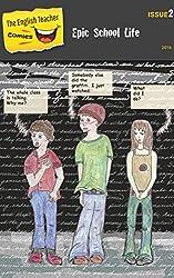 The English Teacher Comics - Issue 2: Epic School Life