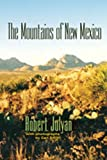 The Mountains of New Mexico, Robert Julyan, 0826335152