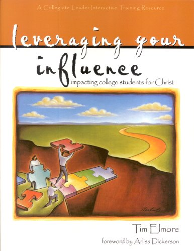 Leveraging your influence: Impacting college students for Christ