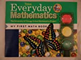img - for Everyday Mathematics (Texas) Kindergarten (The University of Chicagho School Mathematics Project: My First Math Book) book / textbook / text book