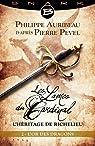 Les Lames du Cardinal - L'héritage de Richelieu, tome 2 : L'Or des dragons par Auribeau