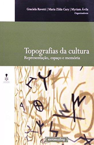 Topografias da Cultura. Representação, Espaço e Memória. Coleção Invenção