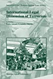 International Legal Dimension of Terrorism, Pablo Antonio Fernández-Sánchez, 9004170537