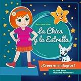 Libros para niños: La Chica y la Estrella.: Libros para niños 4-