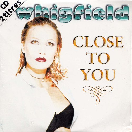 Whigfield – Close To You Lyrics | Genius Lyrics