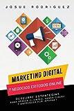 Marketing Digital: 7 Negocios Exitosos Online: Descubre estrategias para atraer clientes, ganar dinero y emprender por Internet (Libertad Financiera) (Spanish Edition)