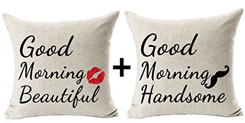 Set Of 2 Best Gift For Sweetheart Lover Good Morning Handsome Beautiful Sweet Sayings Anniversary Gifts Cotton Linen Throw Pillow Case Cushion Cover Home Office Decorative Square 18 X 18 Inches