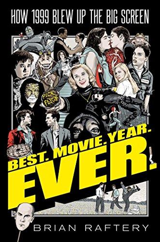 Best Movie Year Ever How 1999 Blew Up The Big Screen [Pdf/ePub] eBook